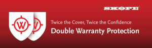Double Warranty Protection on selected SKOPE Models
